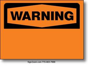 Black On Orange Warning Osha Sign