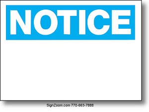 NOTICE (BLUE/WHITE) Sign (Blank)