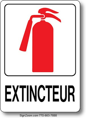 EXTINCTEUR / FIRE EXTINGUISHER Sign (French)