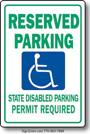 RESERVED PARKING STATE DISABLED PARKING PERMIT REQUIRED Sign